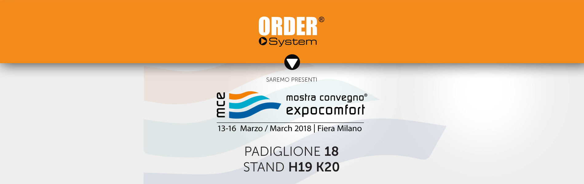 ORDER-news_fiera_mce_2018_01